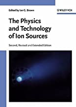 The Physics and Technology of Ion Sources (2004-10-15)