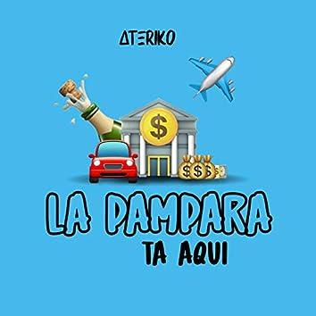 La Pampara Ta Aqui