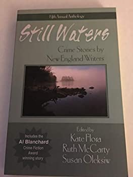 Still Waters : Crime Stories by New England Writers 0970098448 Book Cover
