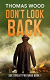 Don't Look Back: SOE Circuit Fortunae Book 1 (English Edition)