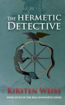 The Hermetic Detective - Book #7 of the Riga Hayworth
