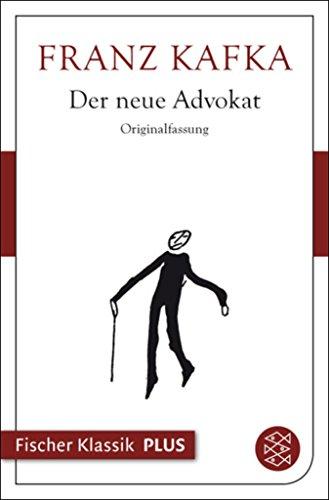 Download Der neue Advokat (Fischer Klassik Plus) (German Edition) B072QRTSX5
