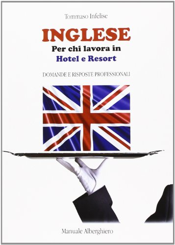 Inglese per chi lavora in hotel e resort