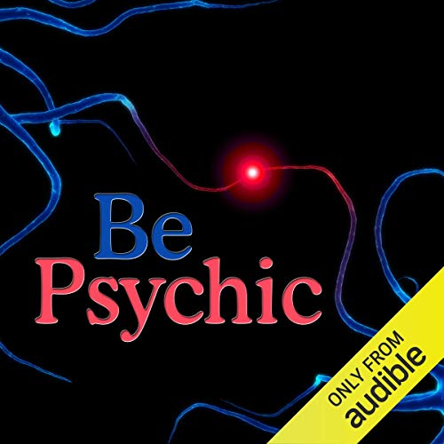 Be Psychic audiobook cover art