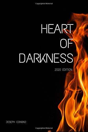 HEART OF DARKNESS: 2020 EDITION