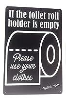 トイレホルダーが空の場合は、服を使用してください面白いティンサイン