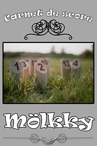 Carnet de score mölkky: Feuilles de points pour les quilles finlandaises avec les règles du jeu - Format de poche 6 * 9 pouces