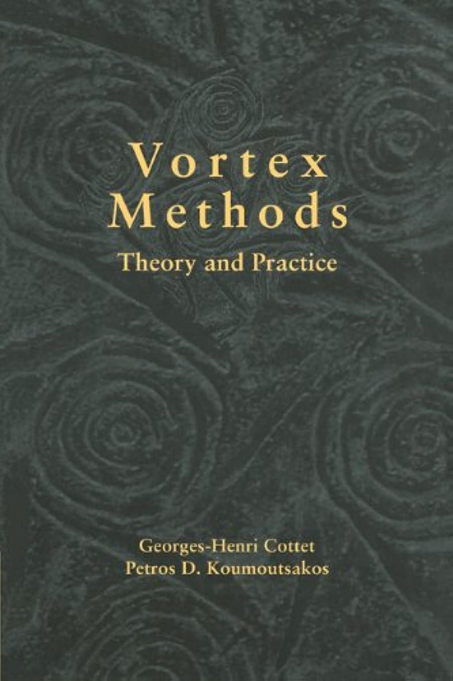 クラッチ別々に穿孔するVortex Methods: Theory and Practice