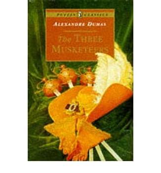Paperback [(The Three Musketeers )] [Author: Alexandre Dumas] [Nov-1995] Book
