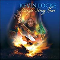 Midnight Strong Heart by Kevin Locke