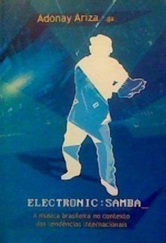 Eletronic: Samba - A Musica Brasileira No Contexto Das Tendencias Inte
