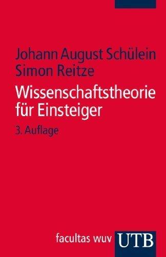 Wissenschaftstheorie für Einsteiger by Unknown(2015-04)
