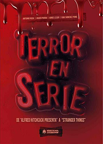 Terror en serie: DE «ALFRED HITCHCOCK PRESENTA» A «STRANGER THINGS»: 7 (Crossover)
