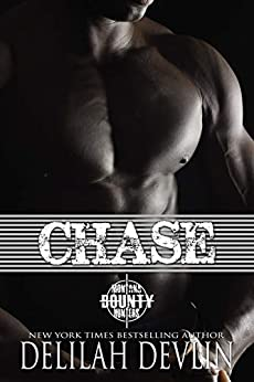 Chase (Montana Bounty Hunters: Dead Horse, MT Book 4) by [Delilah Devlin]