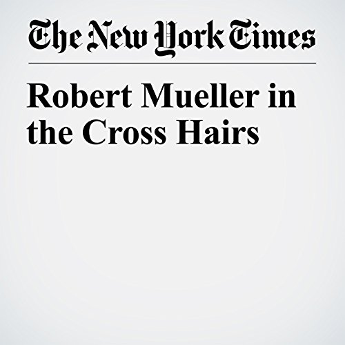 Robert Mueller in the Cross Hairs copertina