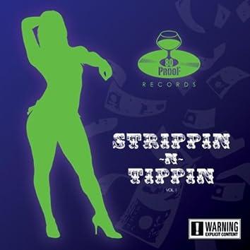 Strippin N Tippin, Vol. 1