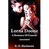 Lorna Doone: A Romance Of Exmoor Annotated (English Edition)
