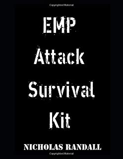 EMP Attack Survival Kit: The Ultimate Beginner's Guide On All The Items You Need To Survive An EMP Attack