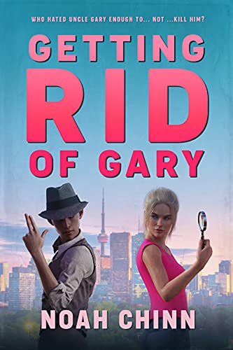 Getting Rid of Gary (James and Lettice Cote Mysteries Book 1) by [Noah Chinn]