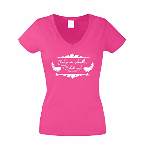Damen V-Neck T-Shirt - Fahre nie schneller als Dein Schutzengel fliegen kann, M, Fuchsia-Weiss