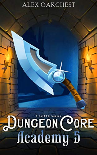 Dungeon Core Academy 5 (A LitRPG Series) (English Edition)