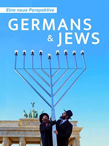 Germans & Jews – Eine neue Perspektive