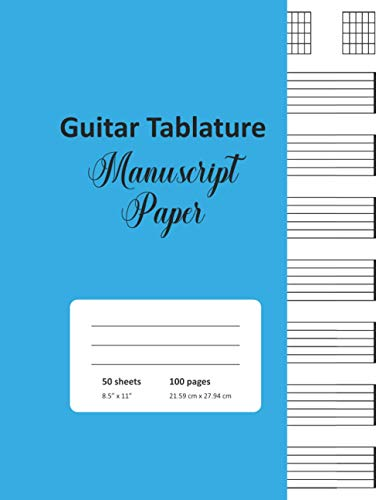 Guitar Tablature Manuscript Paper: A Cyan Cover Blank Guitar Tab Notebook For Guitarists, Students, Teachers, And Budding Songwriters