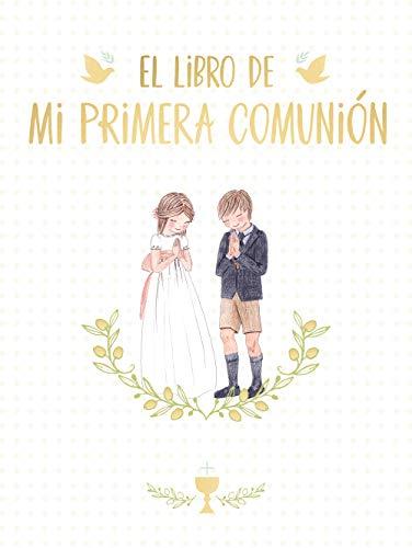El libro de mi Primera Comunión: Álbum de recuerdos. (B de Blok)