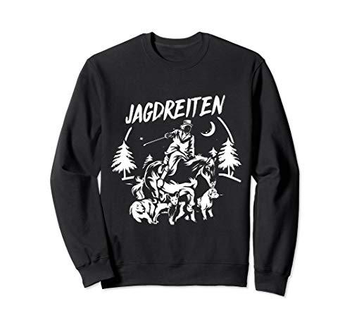 Jagdreiten Schleppjagd Jäger Sweatshirt