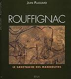 Rouffignac - Le sanctuaire des mammouth