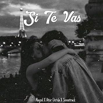 Si Te Vas (feat. Ator Untela & Seventrack)
