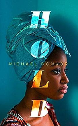 女子闺房 英文原版 小说 Hold: An Observer New Face of Fiction 2018 Michael Donkor Fourth Estate