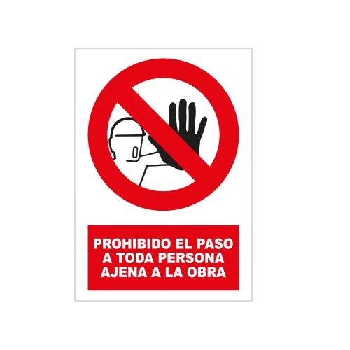 S21 Señalización PRR3015.G Señal prohibido el paso a toda persona ajena a la...