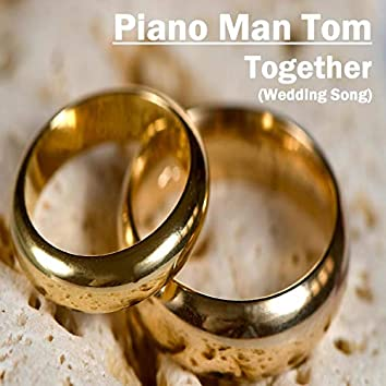 Together (Wedding Song)