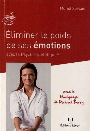 Eliminer le poids de ses émotions avec la psycho-diététique