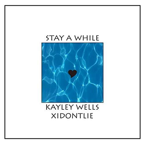 Kayley Wells feat. xidontlie