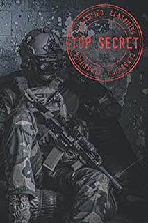 Top Secret Classified: Lined notebook: Jornal Diary, Classic Notebook for All, Spy Detective and Secret Special Agent, Writing Notes, Best Gift for ... Best Military Soldier Design, AM Project.