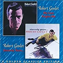 My Love Forgive Me / Sincerely Yours: A Golden Classics Edition