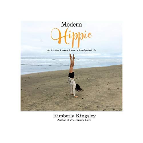 Modern Hippie: An Intuitive Journey Toward a Free-Spirited Life audiobook cover art