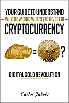 Bitcoin Book - Your guide to understand cryptocurrency   Discover the Digital Gold Revolution
