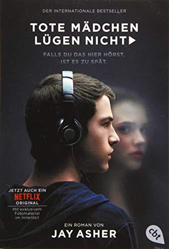 Tote Mädchen lügen nicht - Filmausgabe: Staffel 3 ab 23.08.19 auf Netflix verfügbar