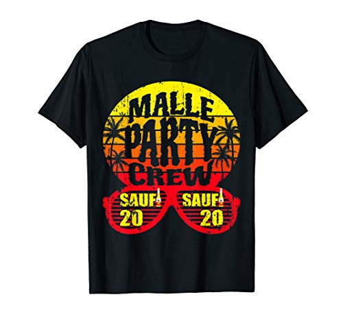 Malle Party 2020 Shirt Mallorca Urlaub | T-Shirt