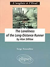 Sillitoe, The Loneliness of the Long-Distance Runner (L'ANGLAIS A L'ORAL)
