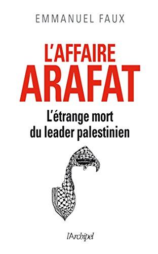 L affaire Yasser Arafat