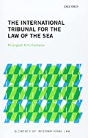 The International Tribunal for the Law of the Sea (Elements of International Law)