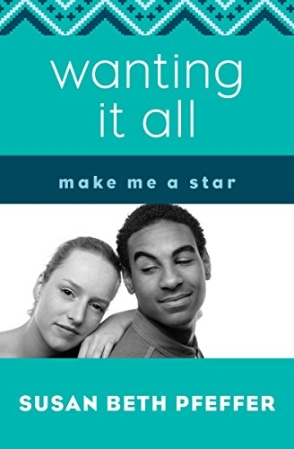 Wanting It All (Make Me a Star Book 3) (English Edition)