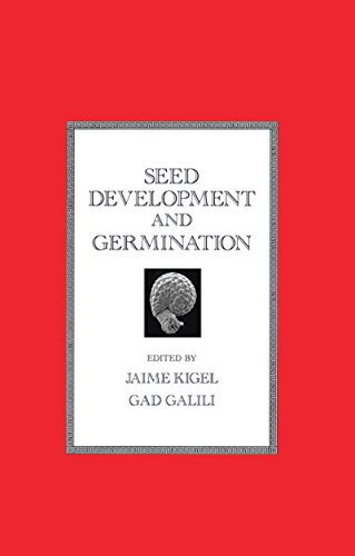 Seed Development and Germination (Books in Soils, Plants, and the Environment Book 41) (English Edition)