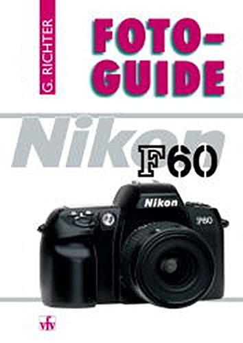 Richter, G: Foto-Guide Nikon F60