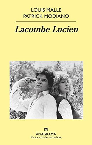 Lacombe Lucien (PANORAMA DE NARRATIVAS, Band 981)
