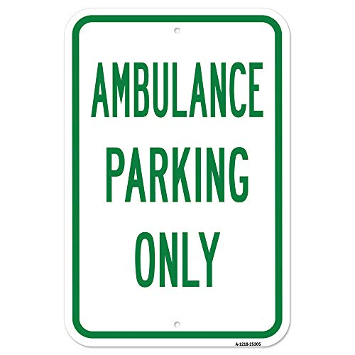 """Ambulance Parking Only 